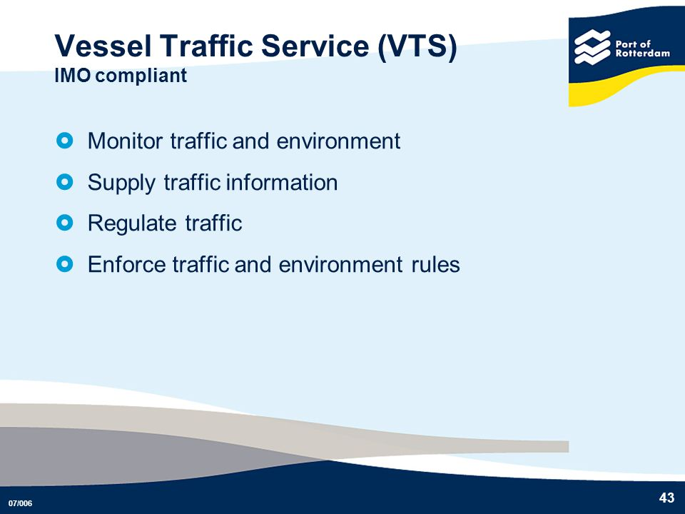 Vessel Traffic Service (VTS) IMO compliant