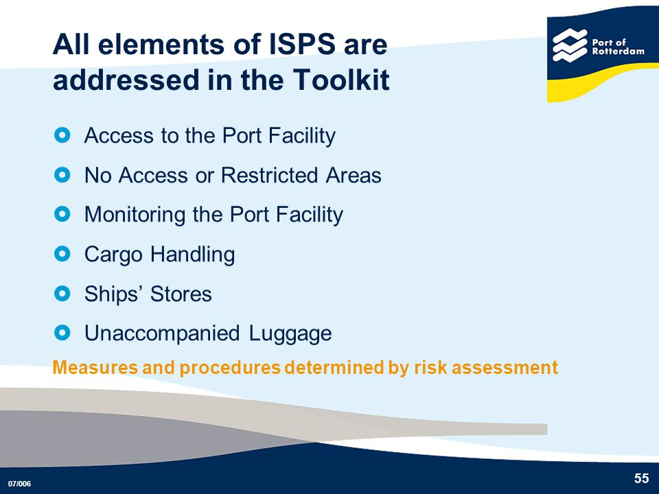 All elements of ISPS are addressed in the Toolkit
