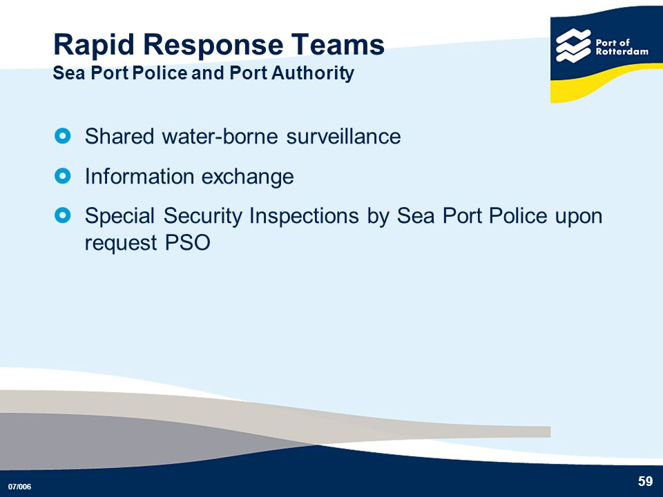 Rapid Response Teams Sea Port Police and Port Authority