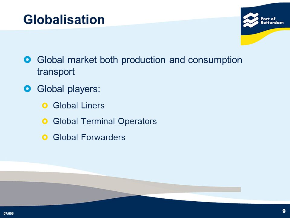 Globalisation Global market both production and consumption transport
