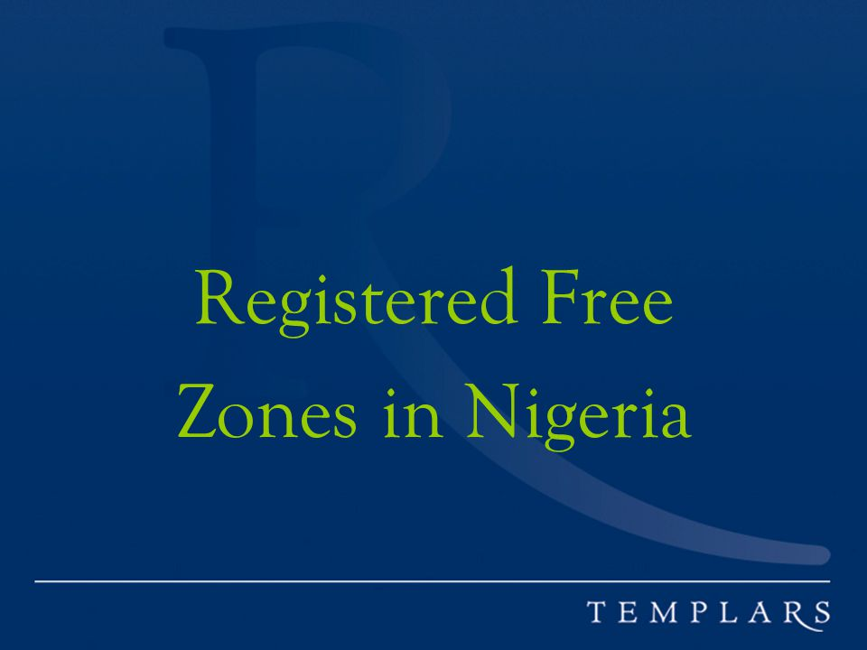 Registered Free Zones in Nigeria
