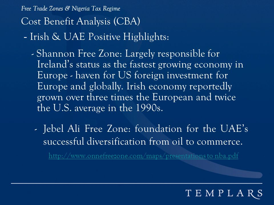 Cost Benefit Analysis (CBA) - Irish & UAE Positive Highlights: