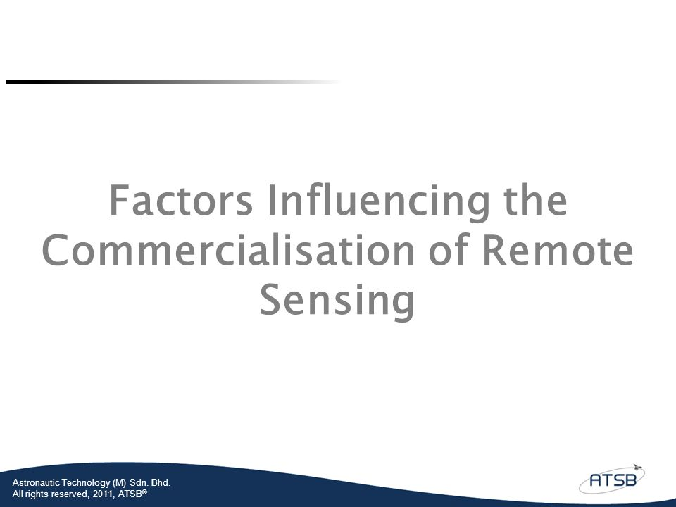 Factors Influencing the Commercialisation of Remote Sensing