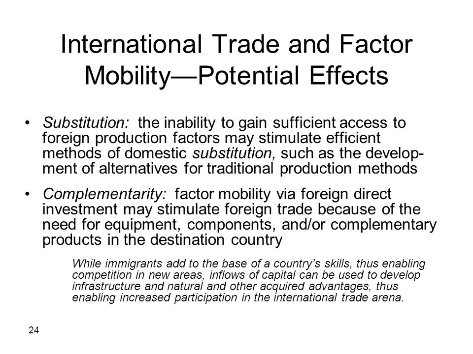 International Trade and Factor Mobility—Potential Effects