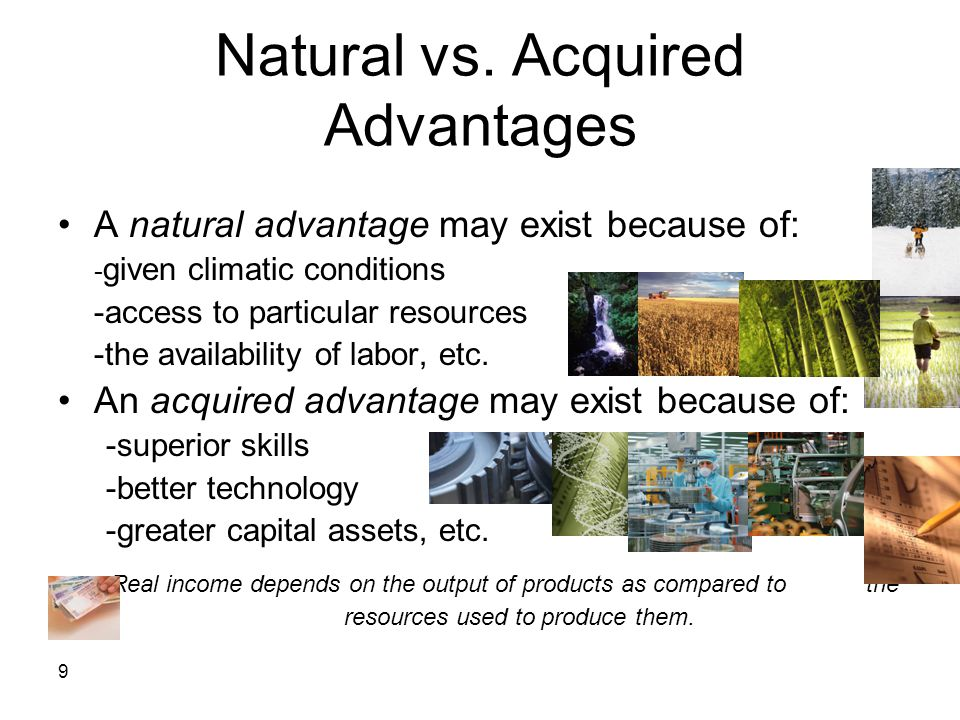 Natural vs. Acquired Advantages
