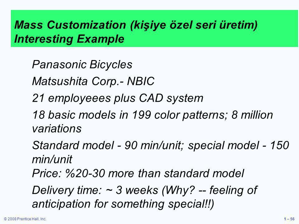Mass Customization (kişiye özel seri üretim) Interesting Example
