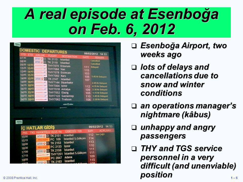 A real episode at Esenboğa on Feb. 6, 2012