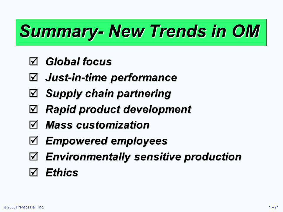 Summary- New Trends in OM