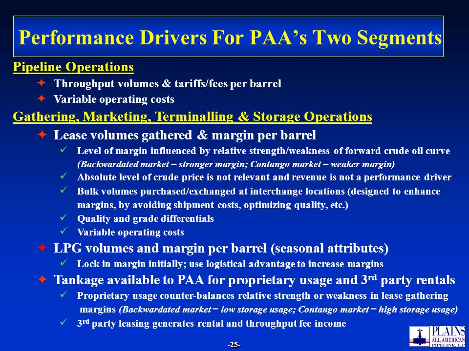 Performance Drivers For PAA's Two Segments