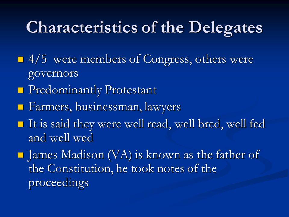 Characteristics of the Delegates