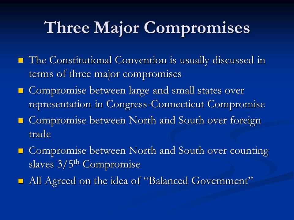 Three Major Compromises