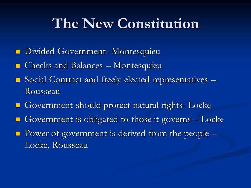 The New Constitution Divided Government- Montesquieu