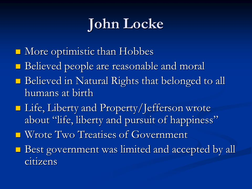 John Locke More optimistic than Hobbes