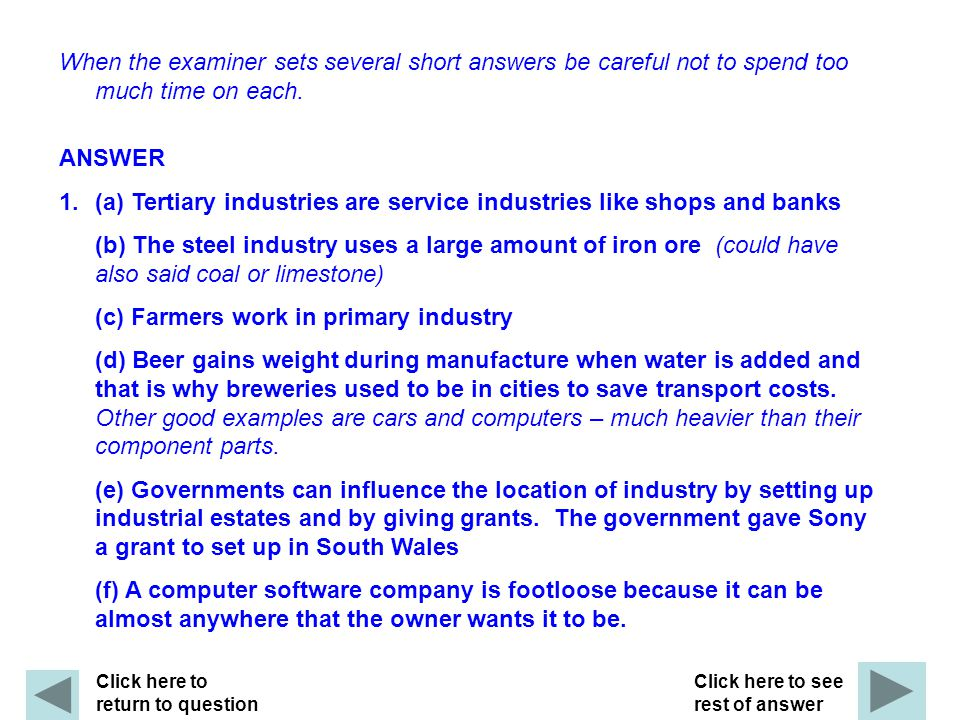 (a) Tertiary industries are service industries like shops and banks