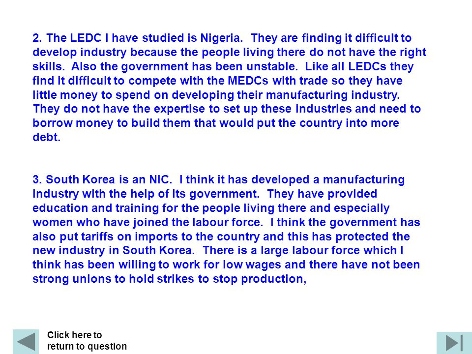 2. The LEDC I have studied is Nigeria