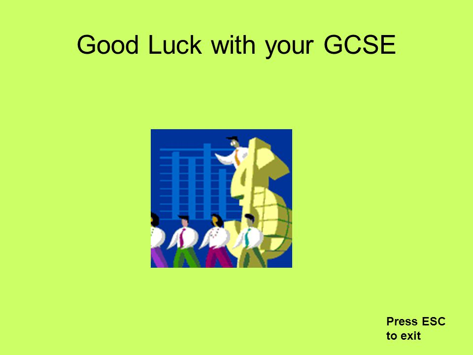 Good Luck with your GCSE