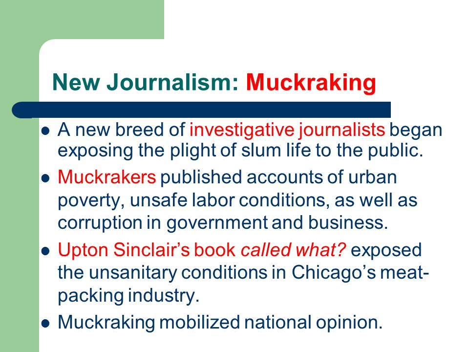 New Journalism: Muckraking