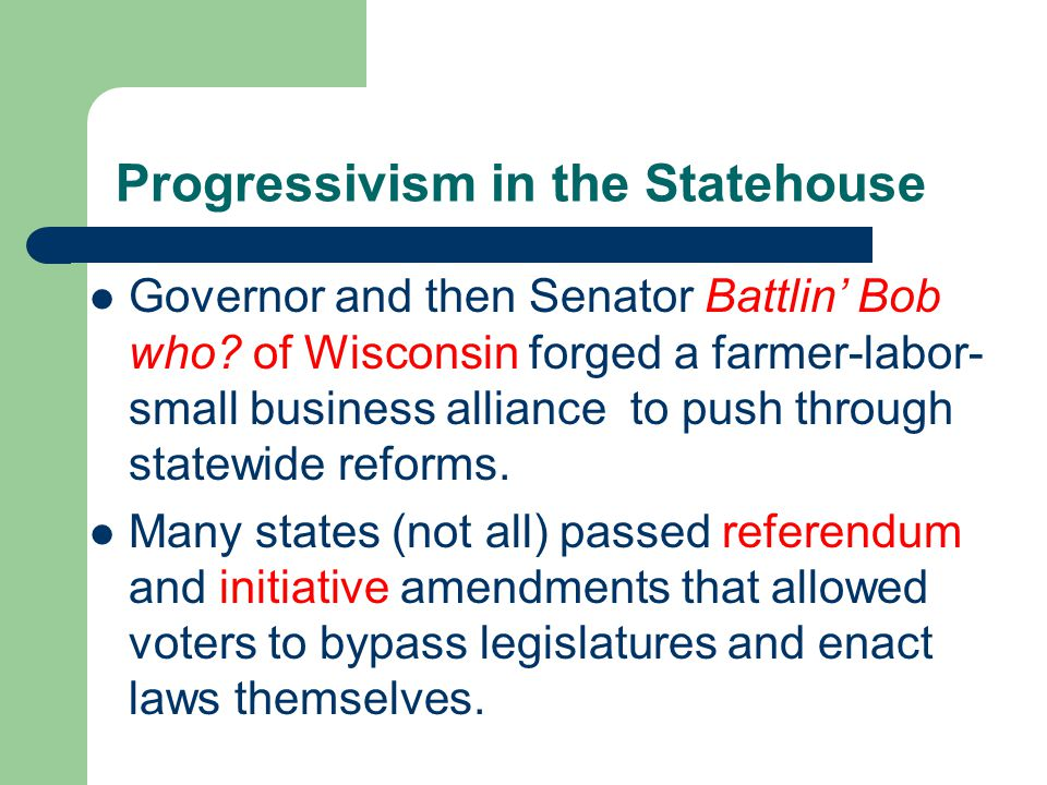 Progressivism in the Statehouse