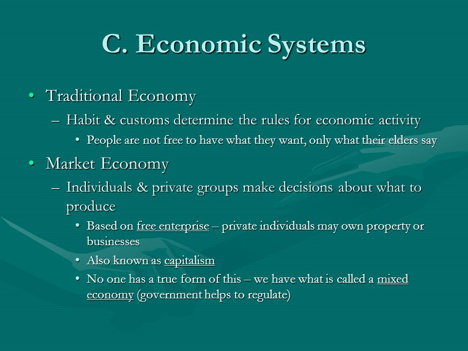 C. Economic Systems Traditional Economy Market Economy