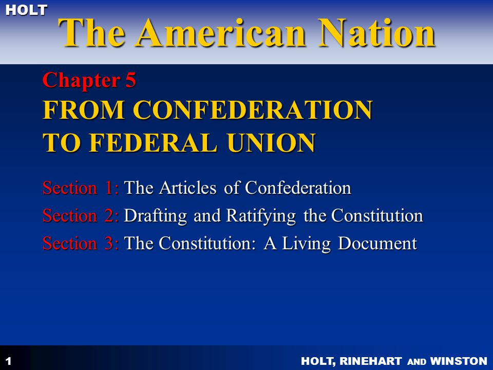 Chapter 5 FROM CONFEDERATION TO FEDERAL UNION