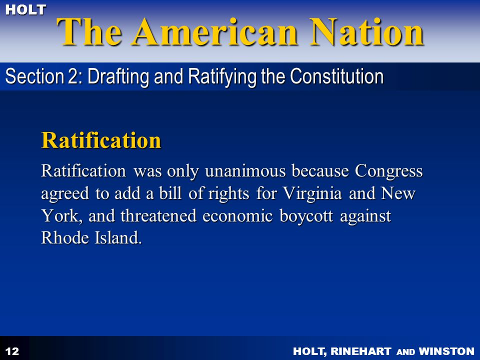 Ratification Section 2: Drafting and Ratifying the Constitution