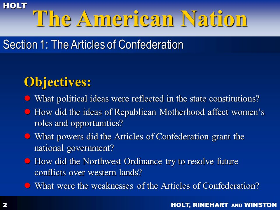 Objectives: Section 1: The Articles of Confederation