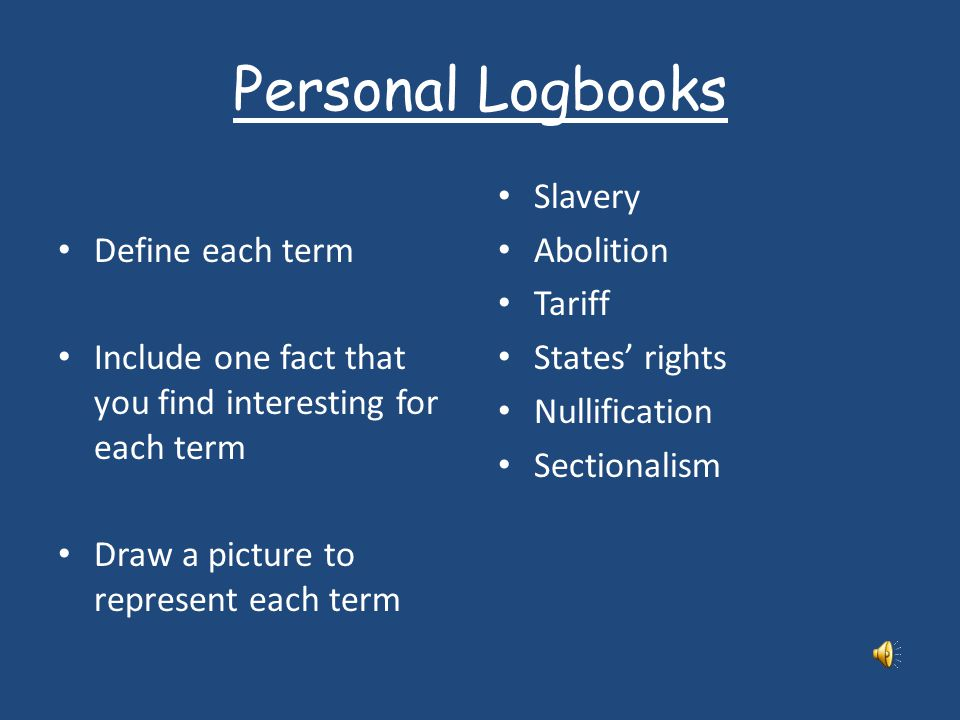 Personal Logbooks Define each term