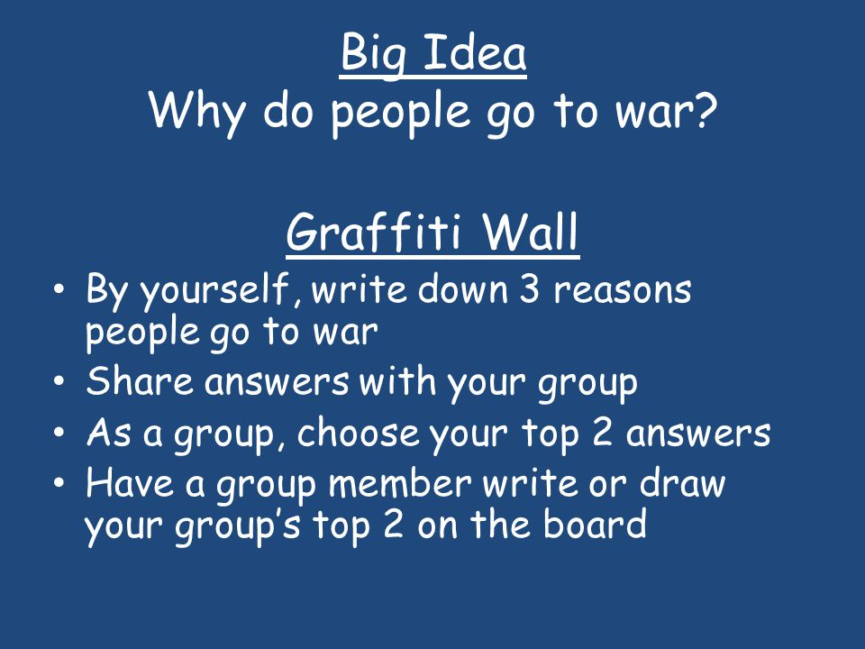 Big Idea Why do people go to war