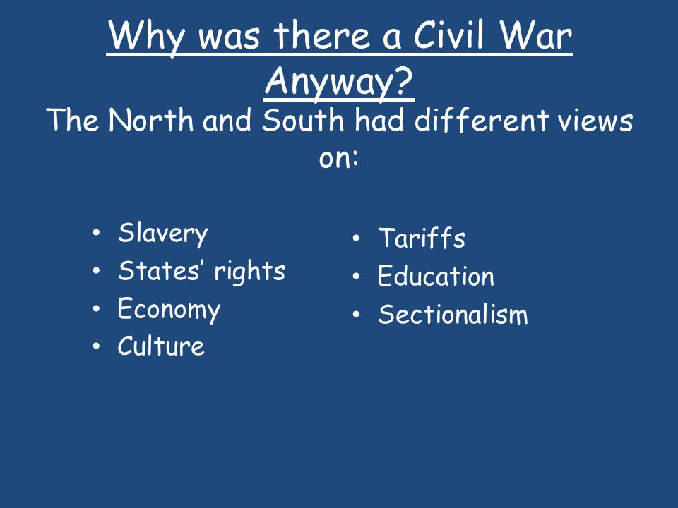 Why was there a Civil War Anyway