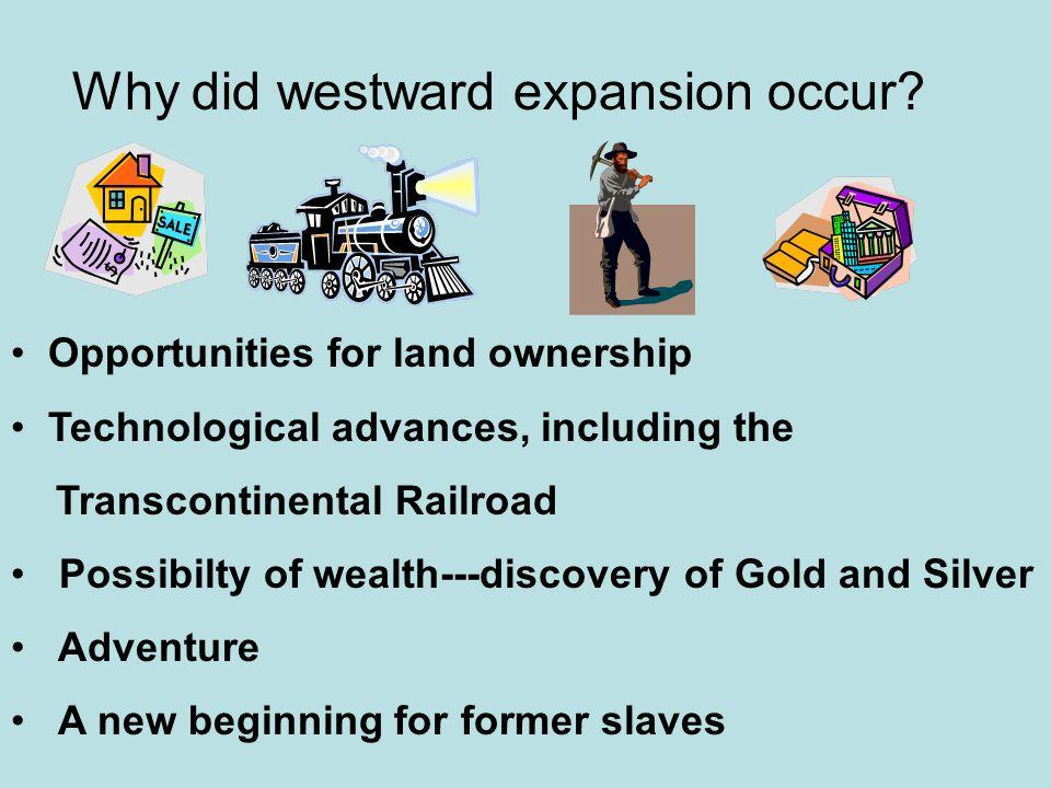 Why did westward expansion occur