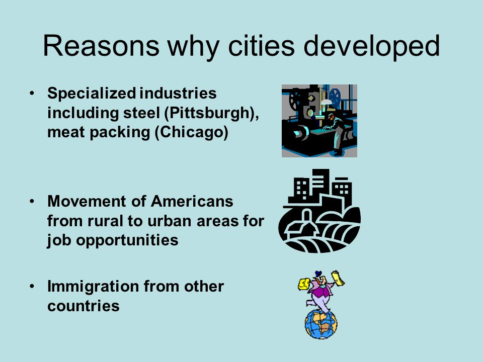 Reasons why cities developed