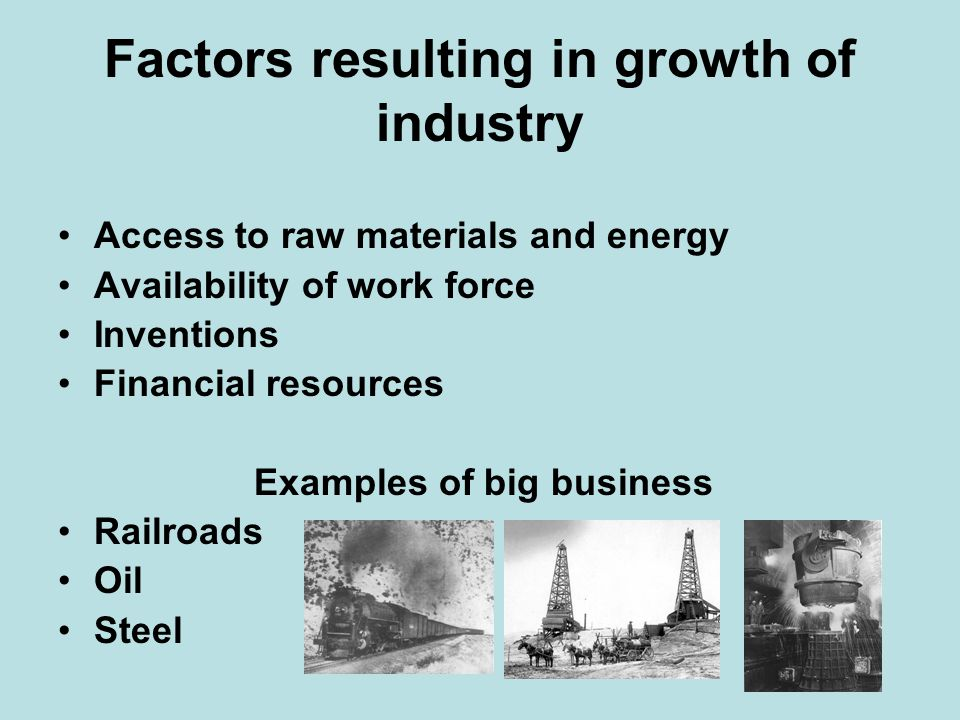 Factors resulting in growth of industry