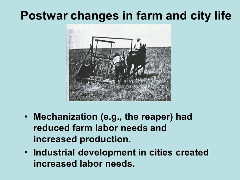 Postwar changes in farm and city life