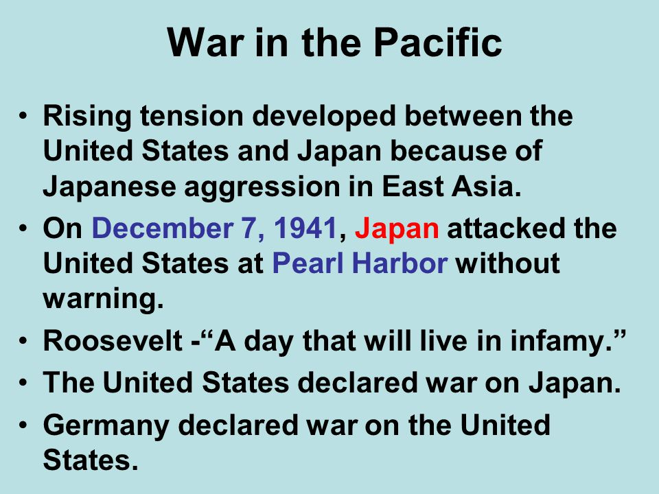 War in the Pacific Rising tension developed between the United States and Japan because of Japanese aggression in East Asia.