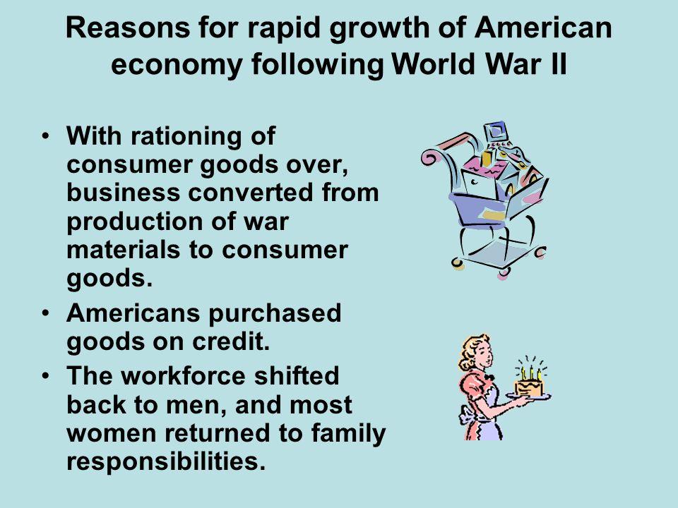 Reasons for rapid growth of American economy following World War II