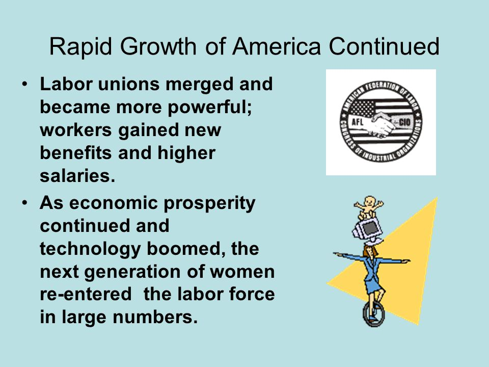 Rapid Growth of America Continued