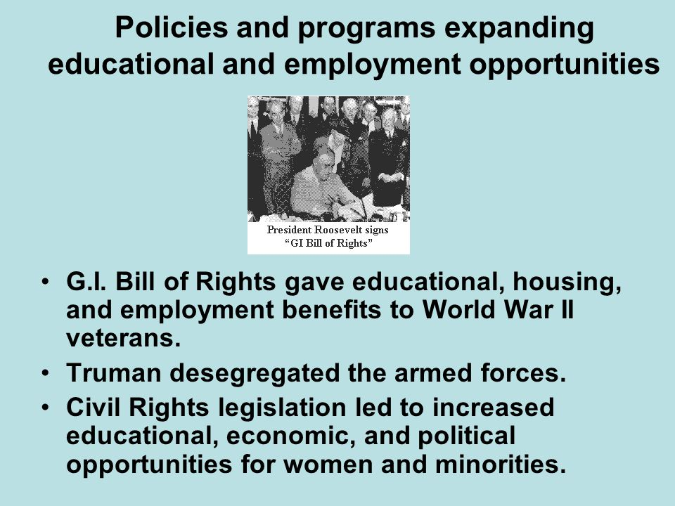 Policies and programs expanding educational and employment opportunities