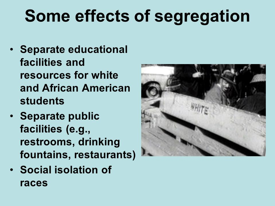 Some effects of segregation