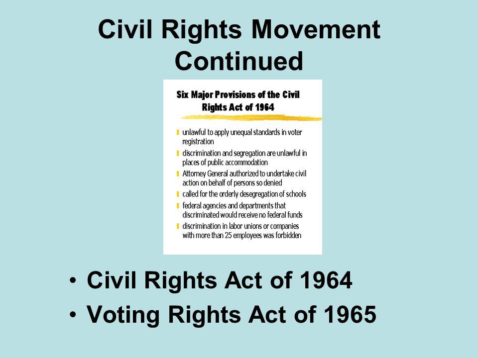 Civil Rights Movement Continued