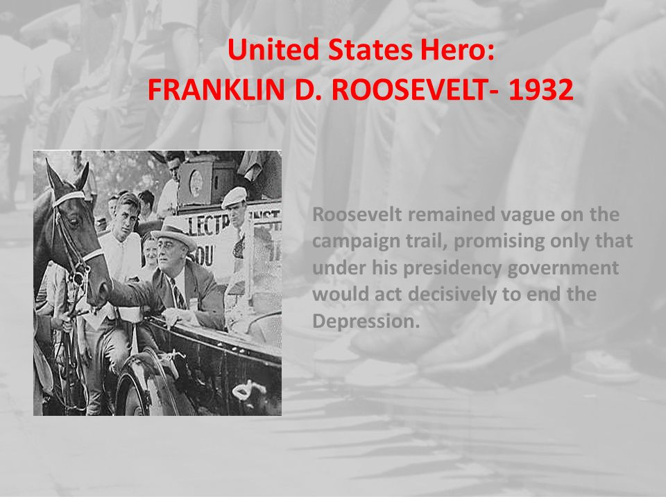 United States Hero: FRANKLIN D. ROOSEVELT- 1932