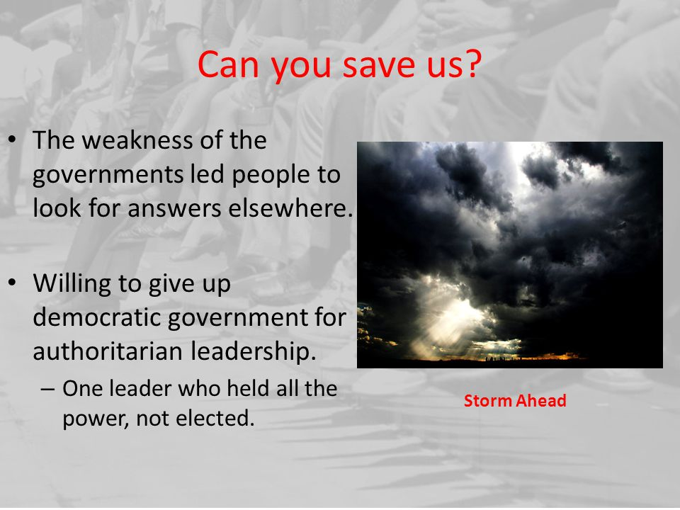 Can you save us The weakness of the governments led people to look for answers elsewhere.
