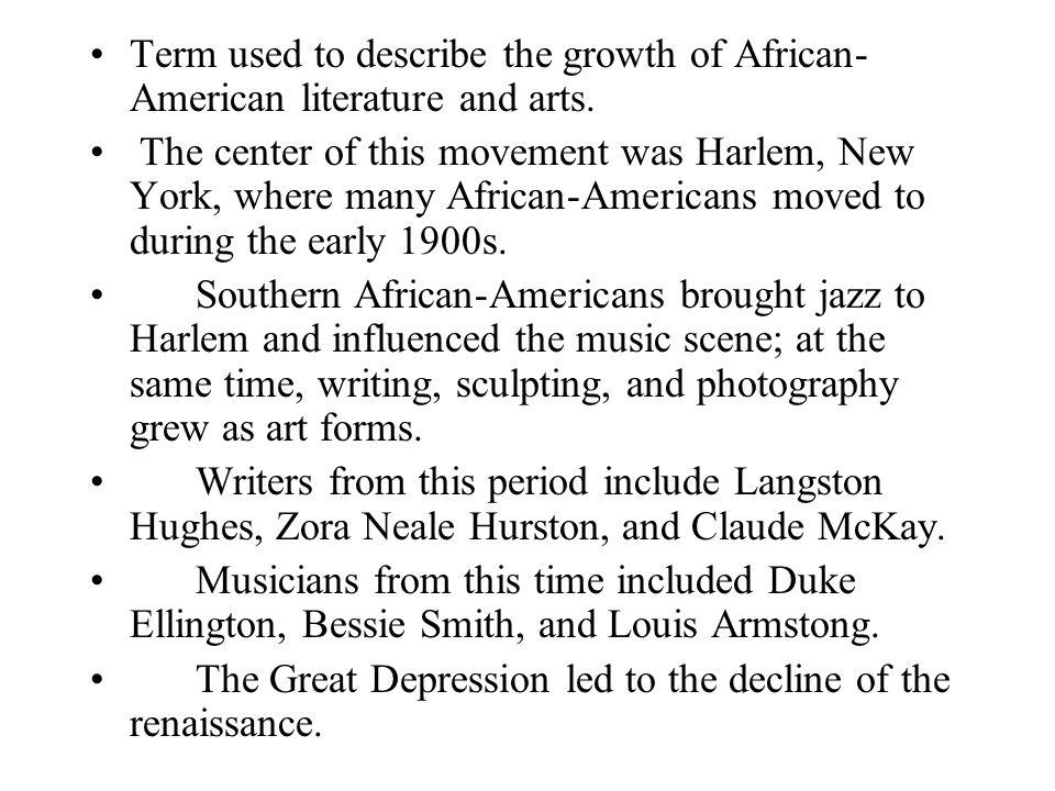 Term used to describe the growth of African-American literature and arts.
