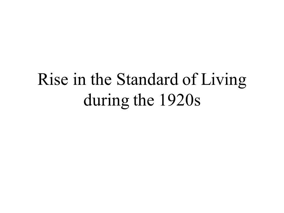 Rise in the Standard of Living during the 1920s