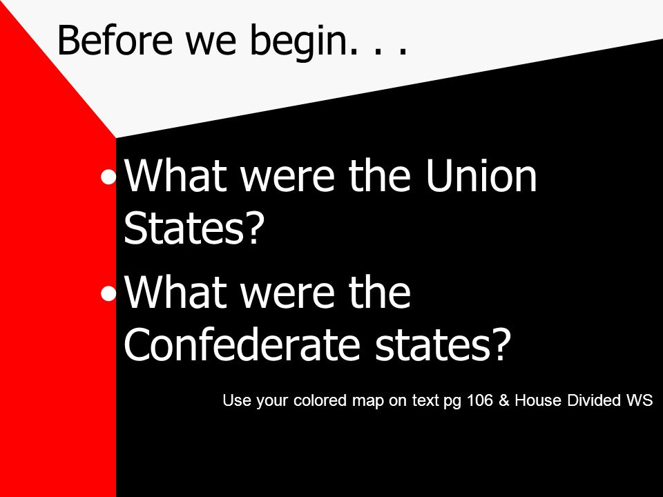 What were the Union States What were the Confederate states