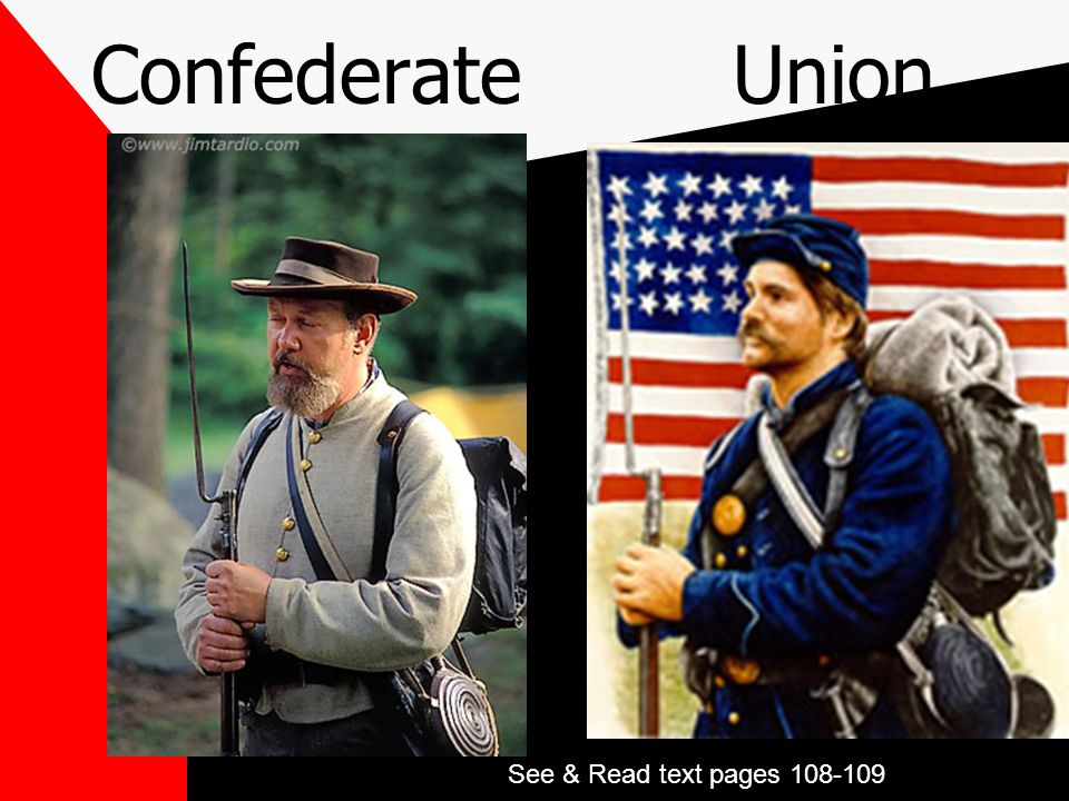 Confederate Union See & Read text pages 108-109