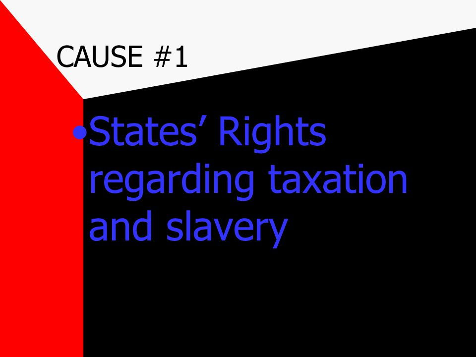 States' Rights regarding taxation and slavery