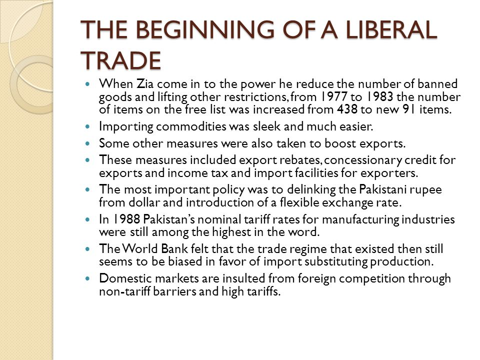 THE BEGINNING OF A LIBERAL TRADE