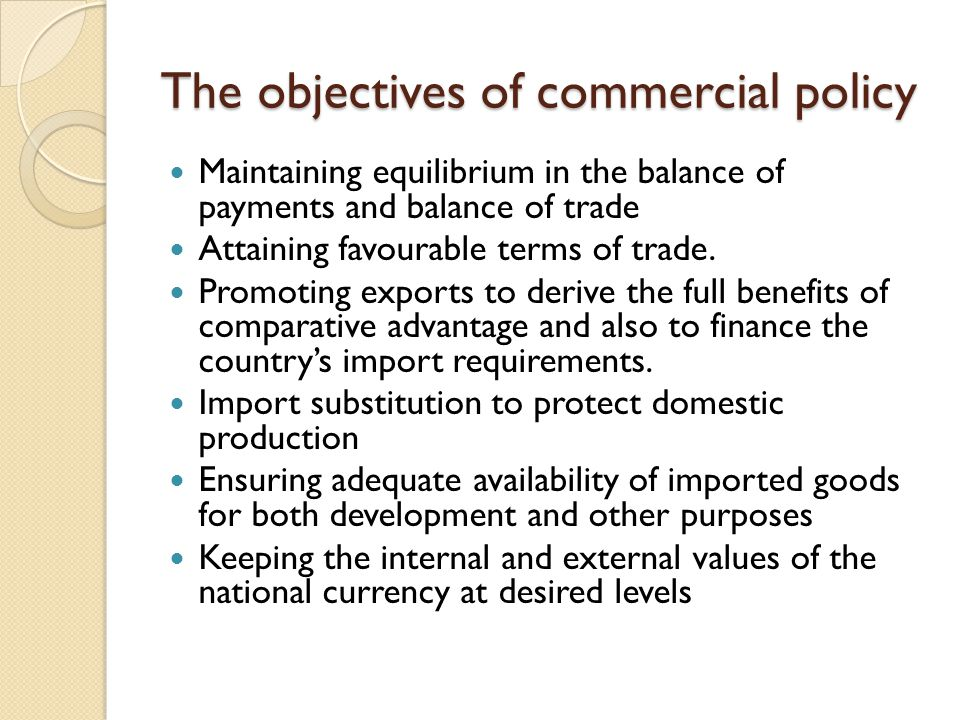 The objectives of commercial policy