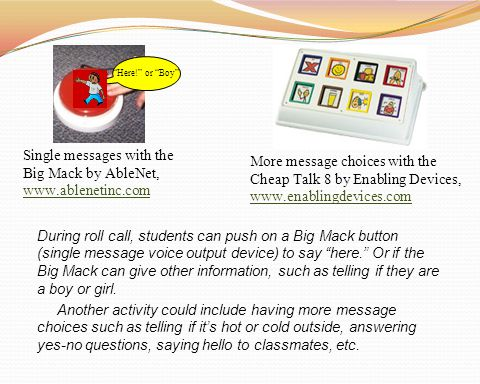 Single messages with the Big Mack by AbleNet, www.ablenetinc.com