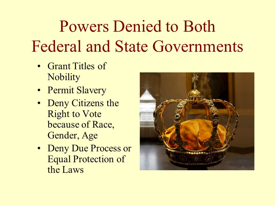 Powers Denied to Both Federal and State Governments